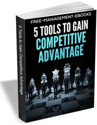 5 tools to gain competetive advantage