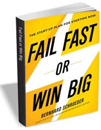 Fail-fast-or-win-big