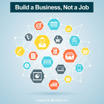 build a business. not a job