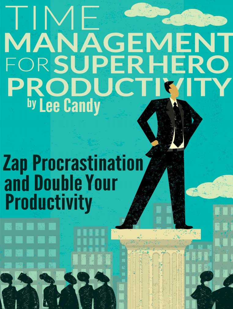 Time Management for Super Hero Productivit